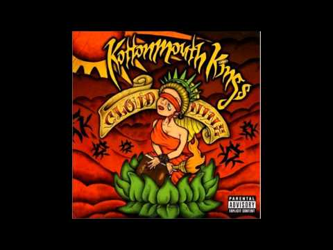 Kottonmouth Kings - Drunk with Power