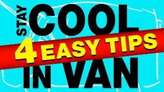 4 Tips to Keep Cool in Van | VIDEO REQUEST