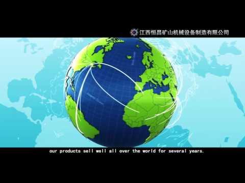 Jiangxi Hengchang Mining Machinery Company Profile Video