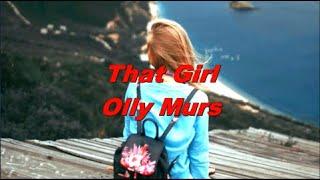 That Girl - Olly Murs (Lyrics Video)