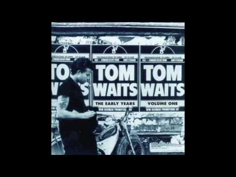 Tom Waits - Midnight Lullaby, The Early Years Vol 1