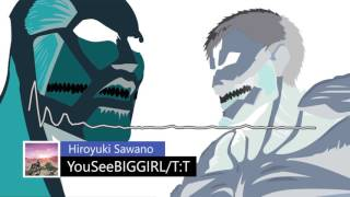 YouSeeBIGGIRL/T:T (anime arrangement) [320kbps] [1080p] Attack on Titan OST
