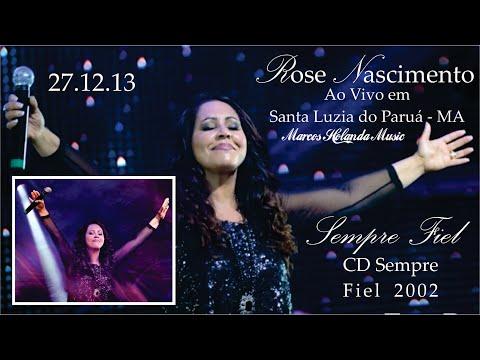 Rose Nascimento Canta Sempre Fiel em Santa Luzia do Paruá 27...