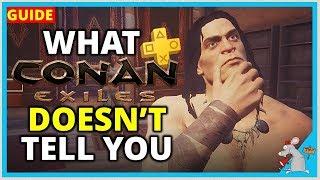 CONAN EXILES PS4 TIPS | Everything Conan Doesn't Tell You?