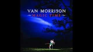 Watch Van Morrison Magic Time video
