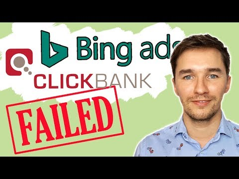 Bing Ads + Clickbank Case Study [2018]