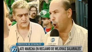 Visión Siete: Marcha de ATE en reclamo de mejoras salariales