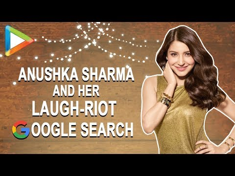 Anushka Sharma & her LAUGH-RIOT Google search!!!!