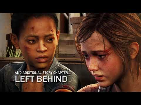 The Last of Us Remastered Launch Trailer | PS4