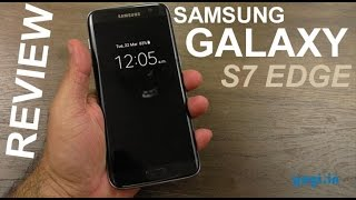 Samsung Galaxy S7 Edge Detailed review - better than S7