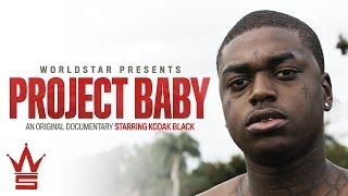 "WSHH Presents Kodak Black ""Project Baby"" Documentary (Teaser)"