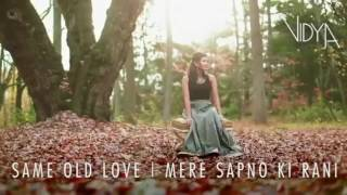 MERE SAPNO KI RANI / SAME OLD LOVE SONG