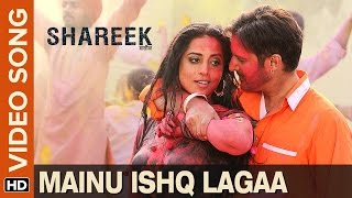 Mainu Ishq Lagaa Video Song  Shareek  Jimmy Sheirg