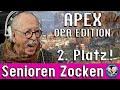 Apex   Sensationeller 2. Platz   Senioren Zocken!!! (Opa Edition)