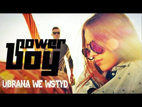 POWER BOY - Ubrana We Wstyd [Disco Polo 2016] (Official Video)