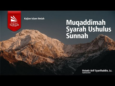 Ustadz Arif Syarifuddin, Lc  | Syarah Ushulus Sunnah