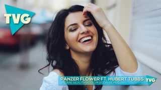 Panzer Flower ft. Hubert Tubbs - We Are Beautiful Tom Budin Remix