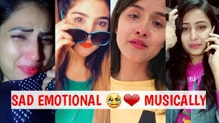 "Best ""EMOTIONAL 😢❤ HEART TOUCHING"" TIK TOK MUSICALLY VIDEOS 