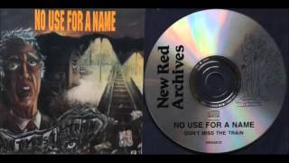 Watch No Use For A Name Dont Miss The Train video