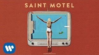 "Saint Motel - ""Sweet Talk"" (Official Audio)"