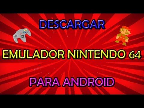 [Nuevo]Descargar e instalar emulador de  Nintendo 64 para Android!!!