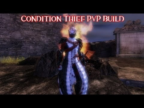 Guild Wars 2 - Condition Thief PvP Build: The 