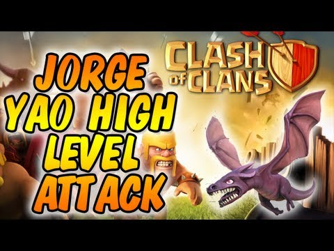 Clash of Clans - JORGE YAO HIGH LEVEL ATTACK VIDEO