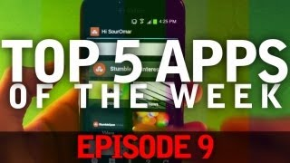 EP: 9 - Top 5 Apps of The Week! Useful and Fun!