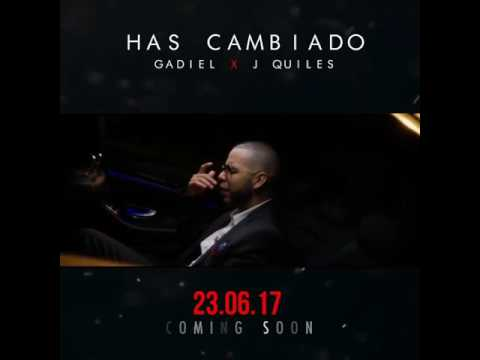 0 - Gadiel Ft. Justin Quiles – Has Cambiado (Video Preview)
