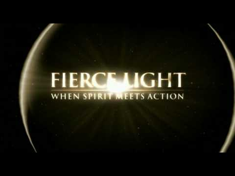 Fierce Light Trailer