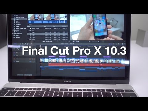 Final Cut Pro X 10.3: a look at 10 new features
