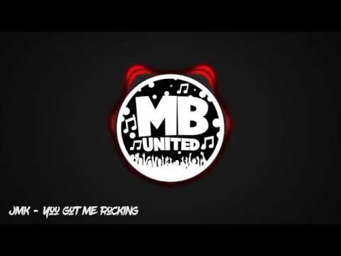 JMK - You Got Me Rocking