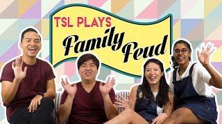 TSL Plays: FAMILY FEUD