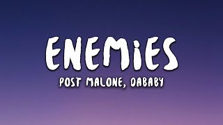 Post Malone - Enemies feat. DaBaby (Lyrics)