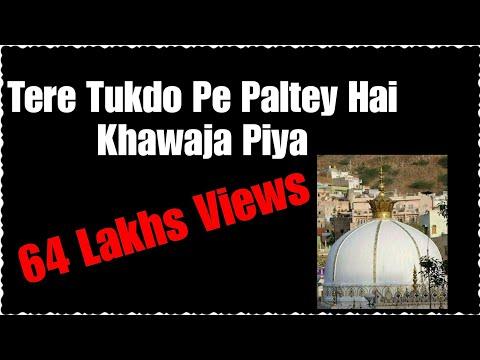 Tere Tukdo Pe Paltey Hai Khawaja Piya video