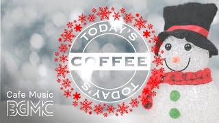 Christmas Coffee Jazz - Soft Christmas Instrumental Music for Relaxing