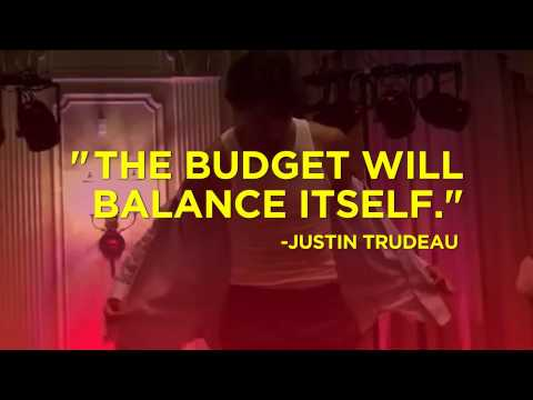 Justin Trudeau — Budget — He's in way over his head.