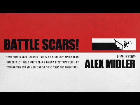 Alex Midler's Battle Scars | Tomorrow...