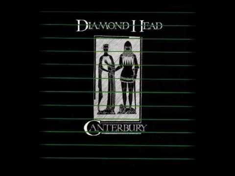 Diamond Head - Canterbury