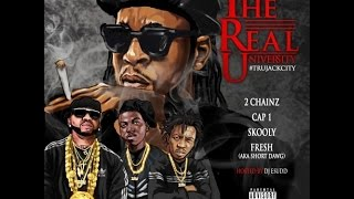 2 Chainz Video - 2 Chainz, Cap 1, Skooly & Short Dawg - T.R.U. (The Real University) 2015 Full Mixtape