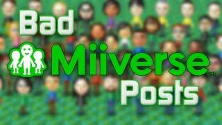 Bad Miiverse Posts