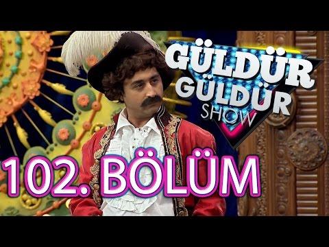 Güldür Güldür Show 102. Bölüm Tek Parça Full HD (25 Mart Cuma)