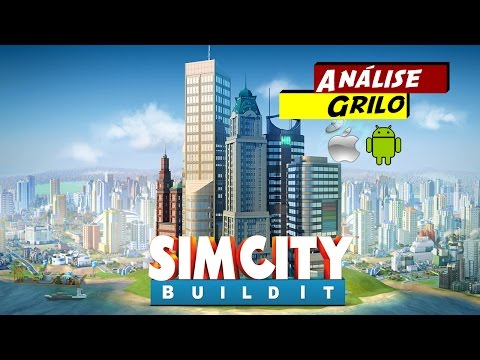 Simcity build it para IOS e Android. Vale a pena? - Review?