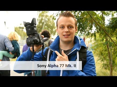 Sony Alpha 77 Mark II - Die aktuell beste APS-C-Kamera im Test? [Deutsch]