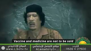 Video: Gaddafi: They will Spread the Virus & Sell you the Vaccine