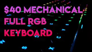 Best $40 Keyboard Mechanical RGB Keyboard? Redragon K568 (Dark Avenger) Unboxing and Review