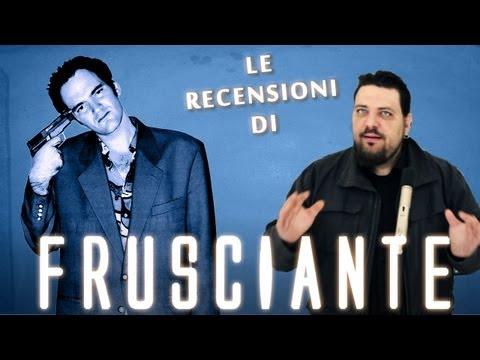 Le Recensioni di Frusciante - Tarantino