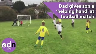 Viral video: Pushy dad gives goalkeeper son a 'helping hand' at football match