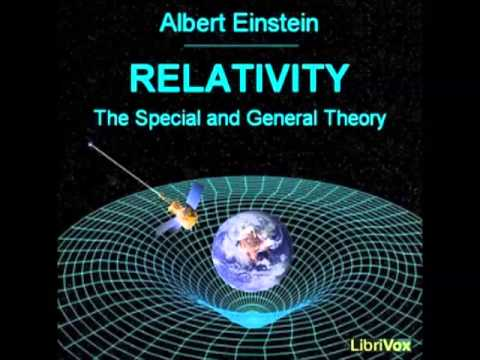 Relativity: The Special and General Theory (FULL Audiobook) by Albert Einstein - part 1/2