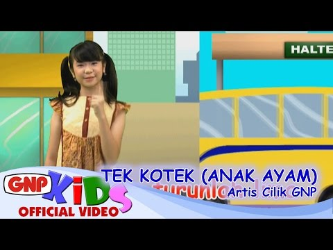 download lagu Tek Kotek Anak Ayam - Artis Cilik GNP gratis